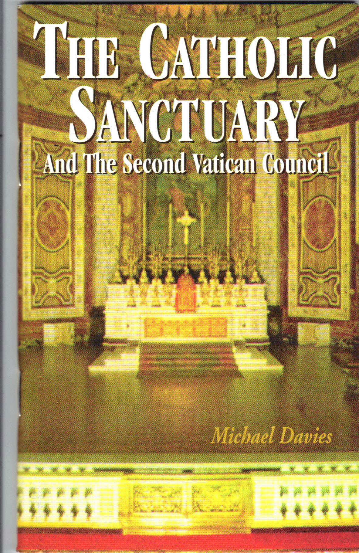 Image for The Catholic Sanctuary-And The Second Vatican Council