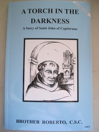 Image for A Torch in the Darkness - A Story of Saint John of Capistrano