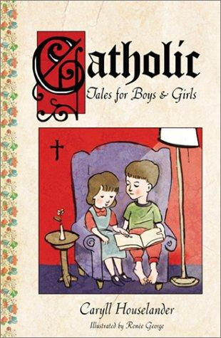Image for Catholic Tales for Boys and Girls