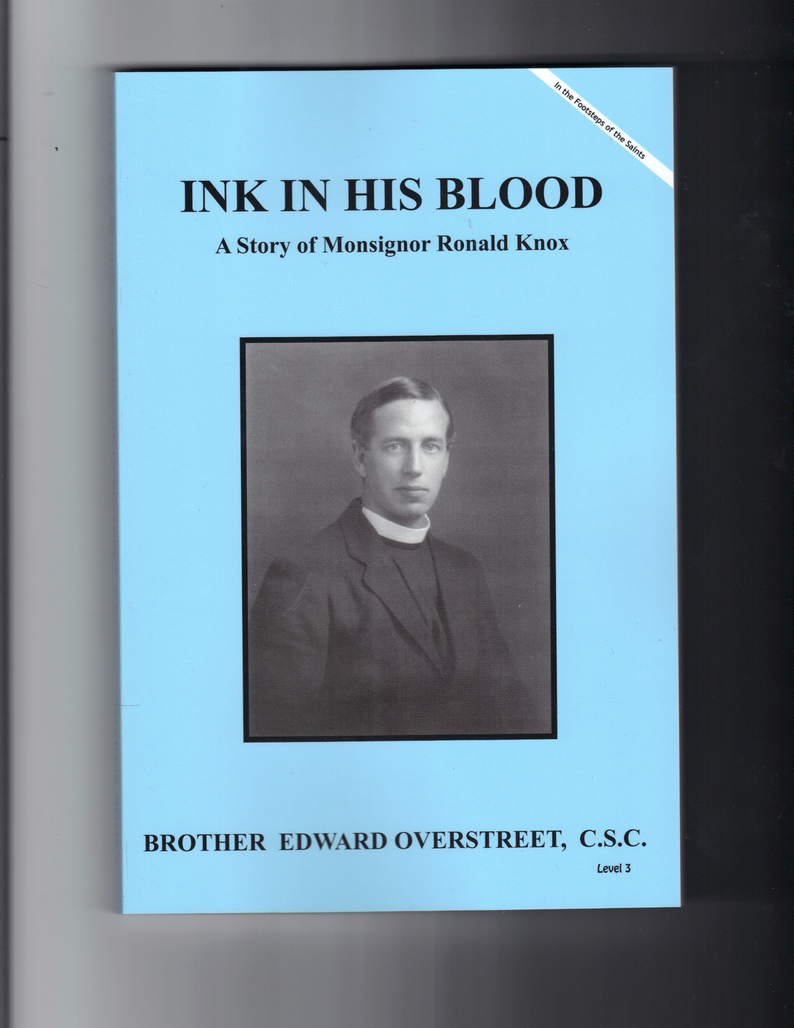Image for Ink In His Blood- A Story of Monsignor Ronald Knox