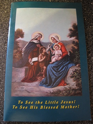 Image for To See the Little Jesus! To See His Blessed Mother!