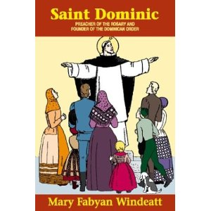Image for Saint Dominic: Preacher of the Rosary and Founder of the Dominican Order