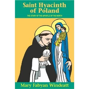 Image for Saint Hyacinth of Poland: The Story of the Apostle of the North