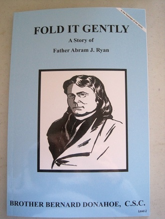 Image for Fold It Gently - A Story of Father Abram J. Ryan