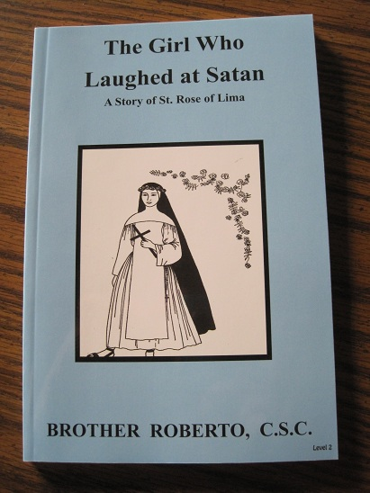 Image for The Girl Who Laughed at Satan - A Story of St. Rose of Lima