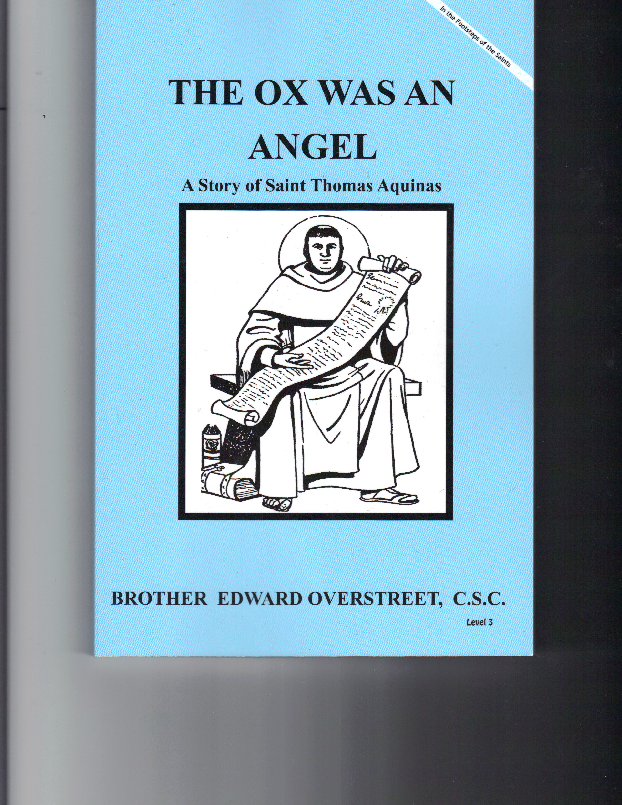Image for The Ox Was An Angel - A Story Of Saint Thomas Aquinas