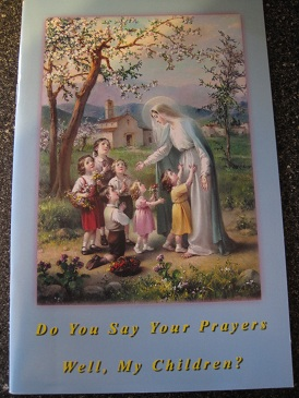 Image for Do You Say Your Prayers Well, My Children