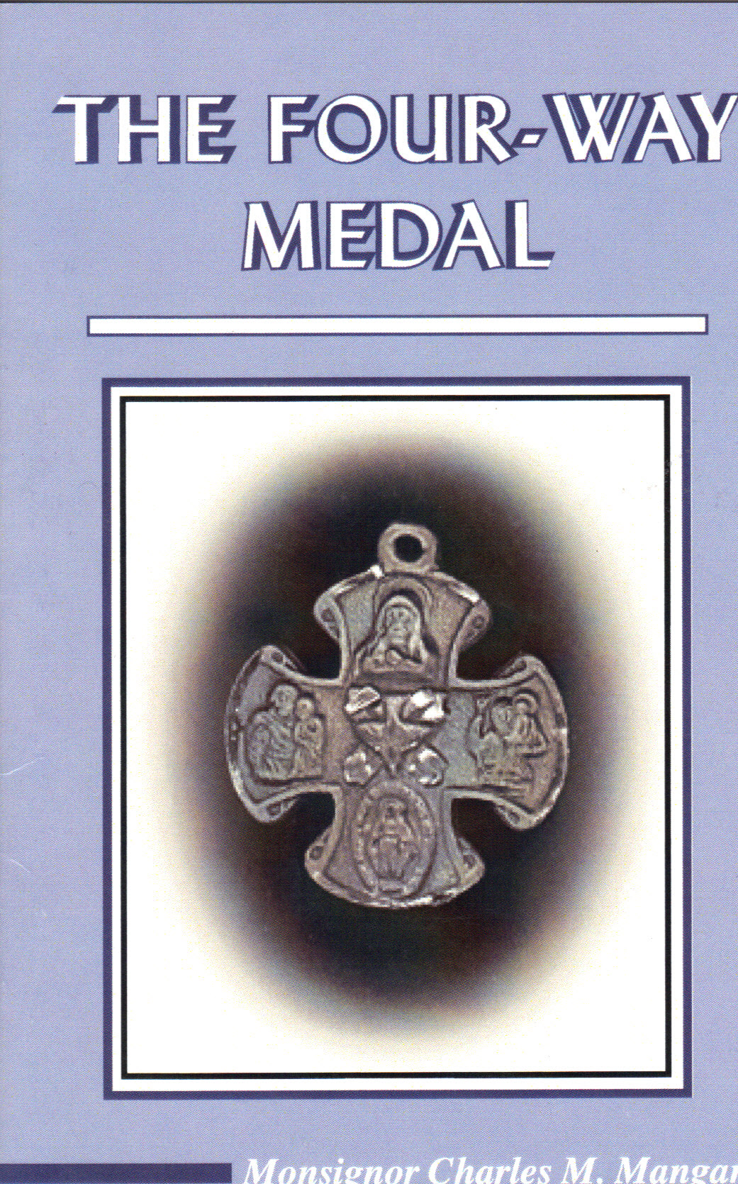 Image for The Four Way Medal